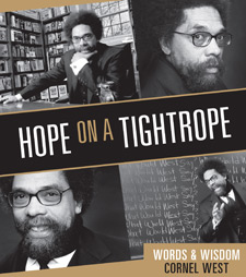 Cornel West - Hope On A Tightrope