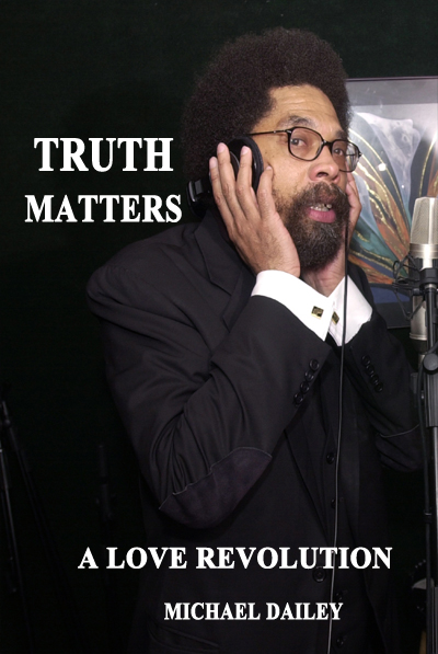 Truth Matters A Love Revolution